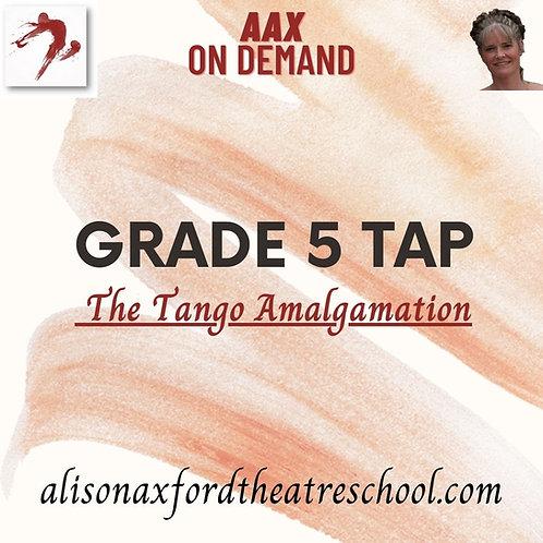 Grade 5 Tap - 5 - Tango Amalgamation