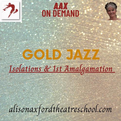 Gold Jazz Award - Isolations & 1st Amalgamation