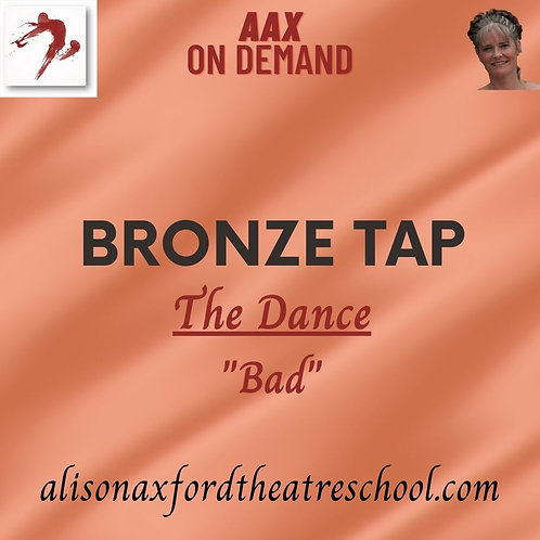 Bronze Tap Award - 3 - The Dance 'Bad'