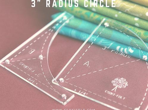 """3"""" Radius Circle"""