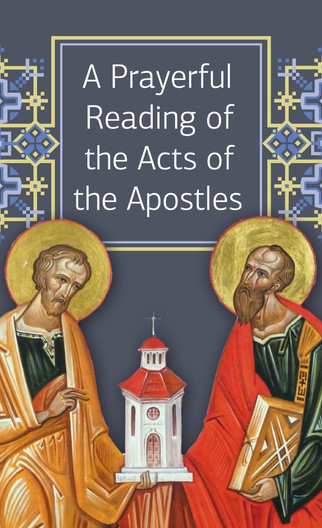 """A Prayerful Reading of Holy Scripture - """"A Prayerful Reading of the Acts of the Apostles"""""""