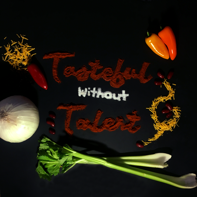 Tasteful without Talent