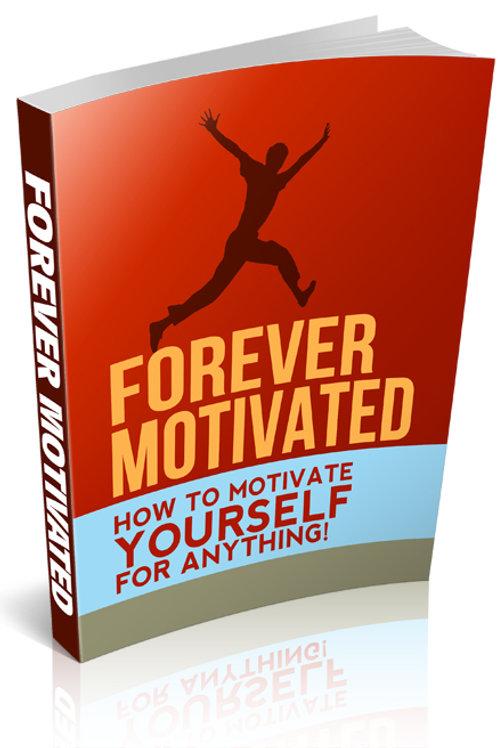 Forever Motivated