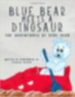 Blue Bear meets a Dinosaur (a social story)
