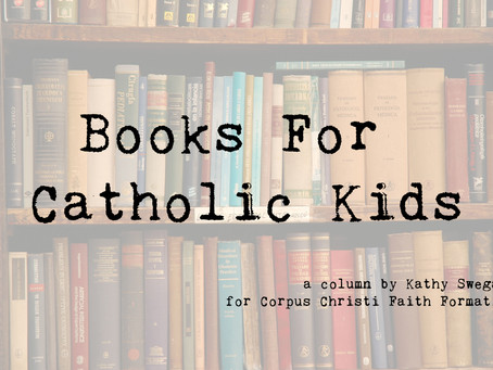 Books For Catholic Kids: Saints and Heroes For Kids