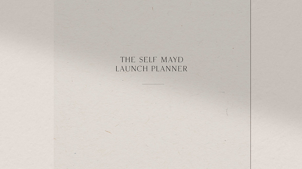 The Self Mayd Launch Planner
