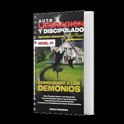 AUTO LIBERACION YDISCIPULADO - NIVEL 1 (Conociendo A Los Demonios)