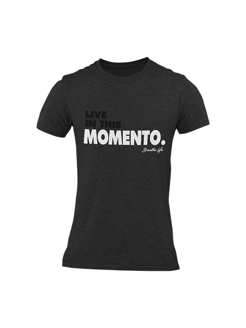 LIVE IN THIS MOMENTO