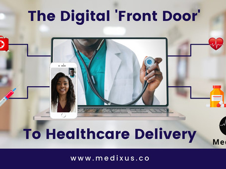 The digital 'front door' to healthcare delivery
