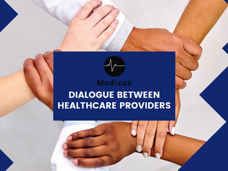 Dialogue between Healthcare providers - Why is it so important?