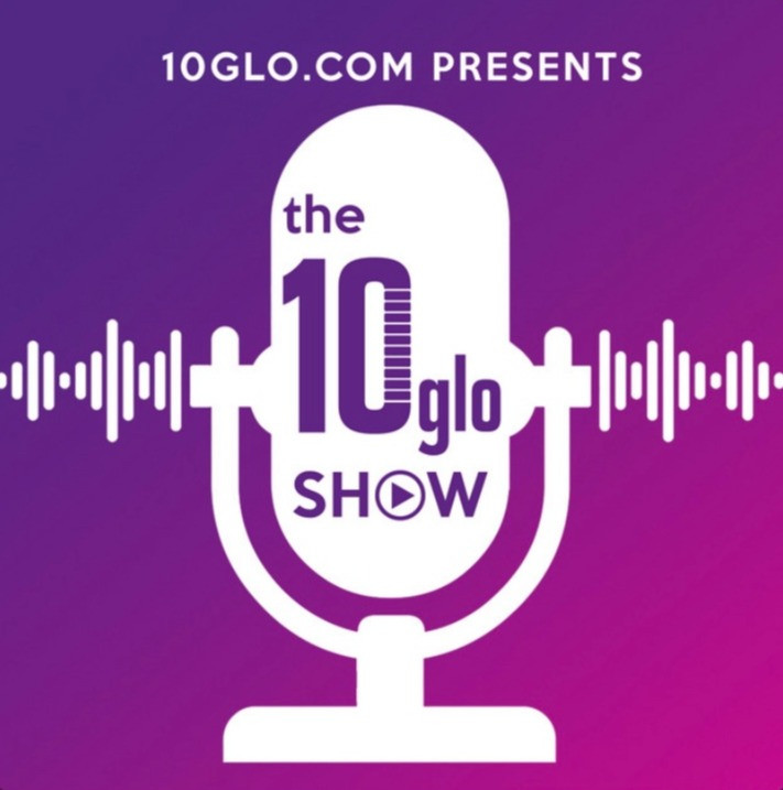Podcast Interview: The 10glo Show