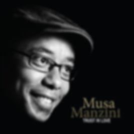 Musa Manzini - Trust In Love.jpg