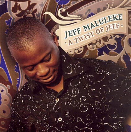 Jeff Maluleke - A Twist of Jeff.jpg