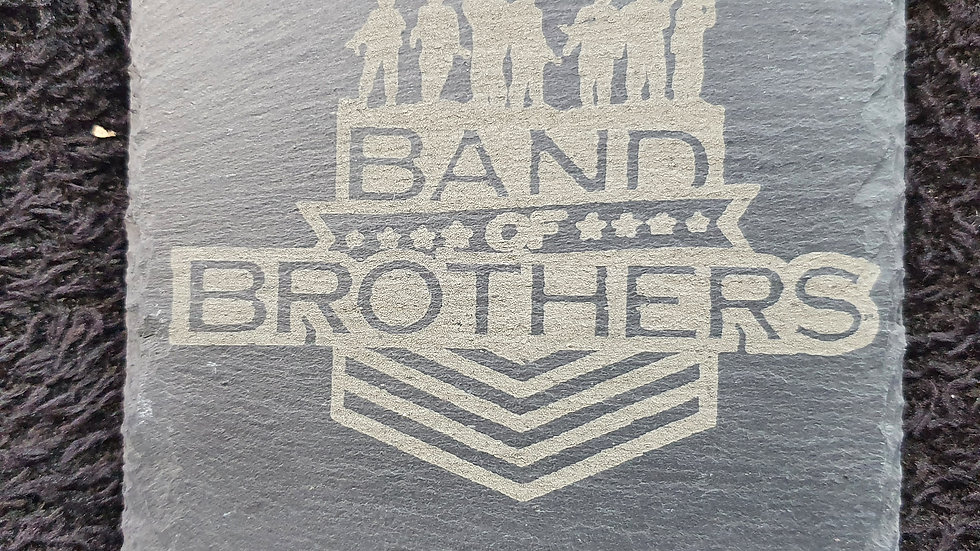 Band of Brothers Slate coasters 10cm x 10cm