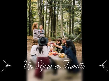 Un Séjour en Famille / A perfect Family Getaway