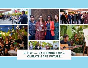Recap - Gathering for a Safe Climate Future!