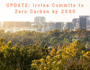 Irvine Commits to Zero Carbon by 2030 🙌🏽