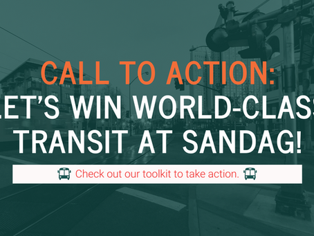 SANDAG is approaching a major milestone. Let's push for world-class transit!