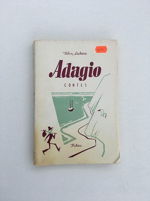 Adagio, contes, Felix leclerc