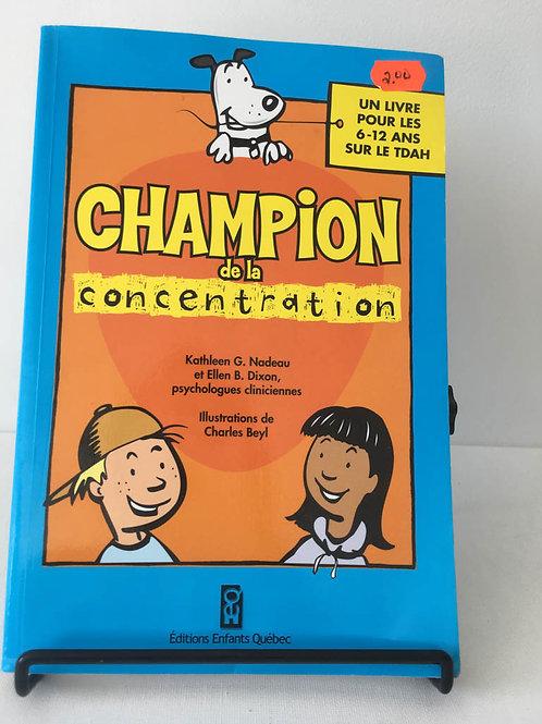 Champion de la concentration