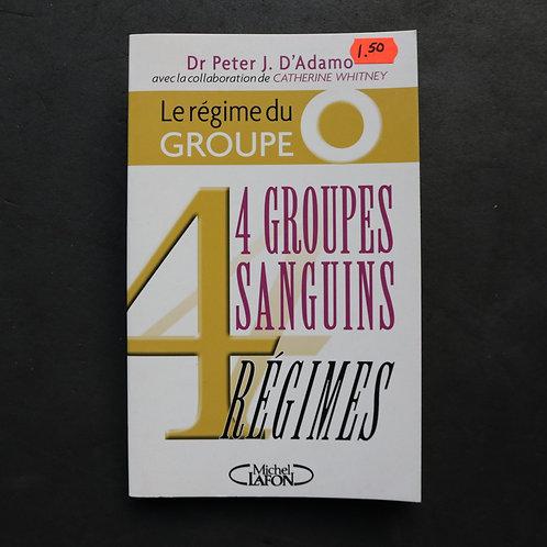 4 groupes sanguins Régimes