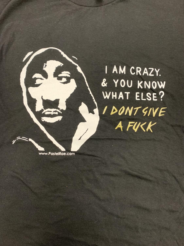 """""""I AM CRAZY"""""""