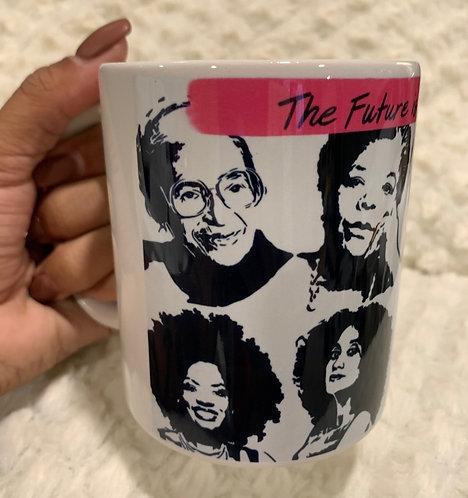 Coffee Mugs - Future is Female
