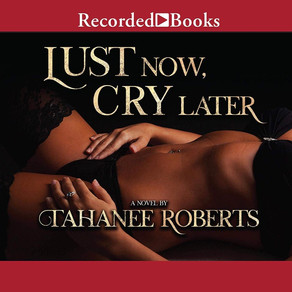 Read The First Three Chapters of Lust Now, Cry Later!!!