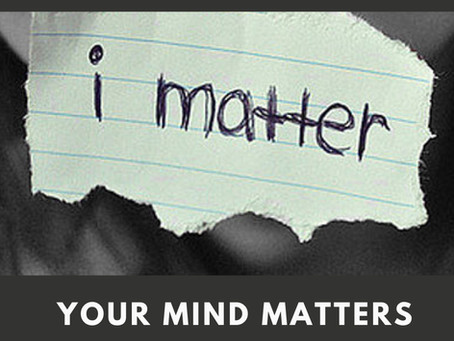 I-MATTER, Your Mind Matters...