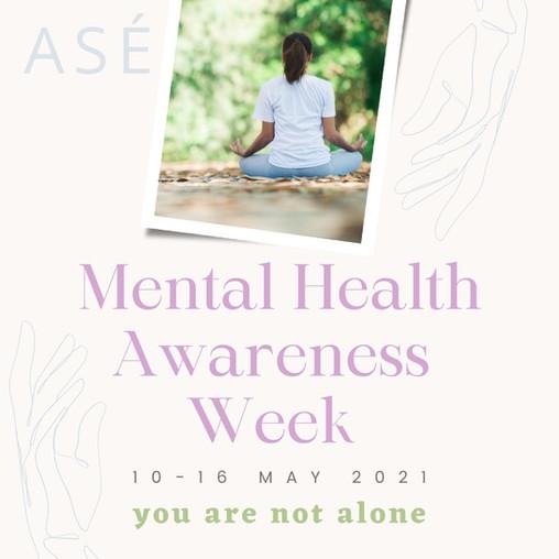 Mental health week 10-16 May 2021