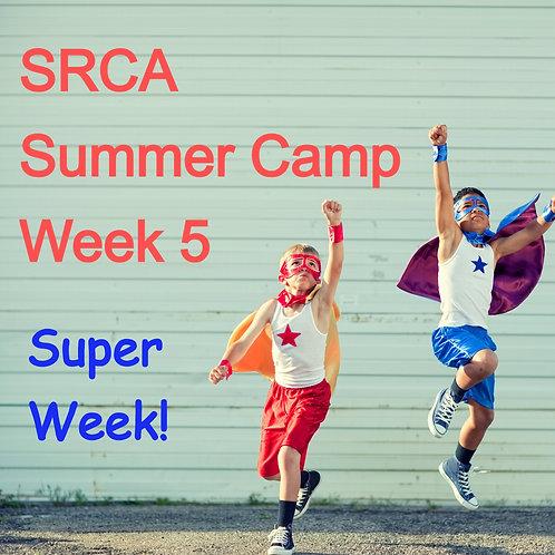 SRCA Summer Camp - Week 5