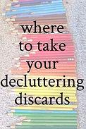 Decluttering Discards.jpg
