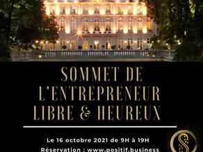 Le sommet de l'Entrepreneur(e) Libre & Heureux - Paris, le 16 octobre