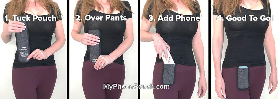 Tuck phone pouch over any snug waistband