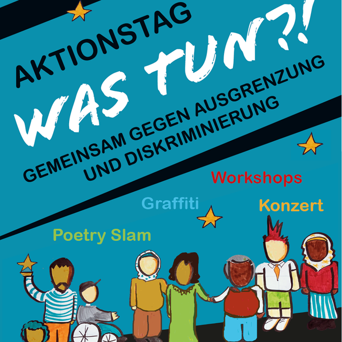 Aktionstag Was tun?! Gemeinsam gegen Ausgrenzung und Rassismus
