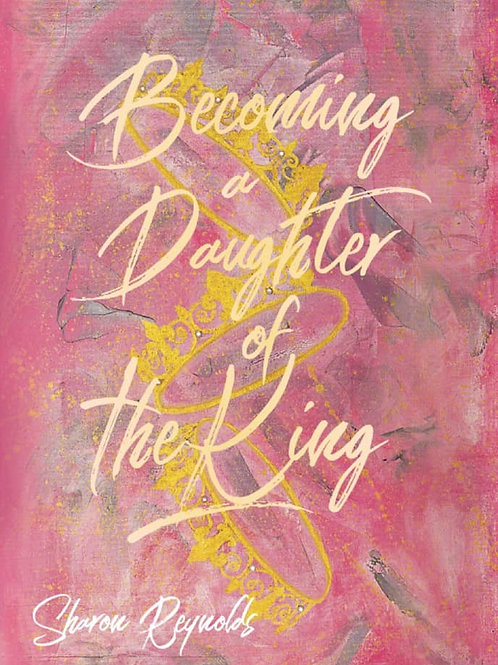 """Book """"Becoming a Daughter of the King"""""""