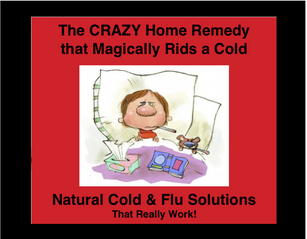 RID A COLD WITH THIS CRAZY HOME REMEDY