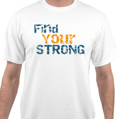 FIND YOUR STRONG T-SHIRT