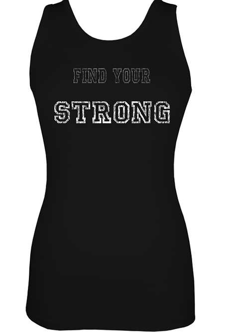 """WOMENS """"FIND YOUR STRONG"""" TANK TOP"""