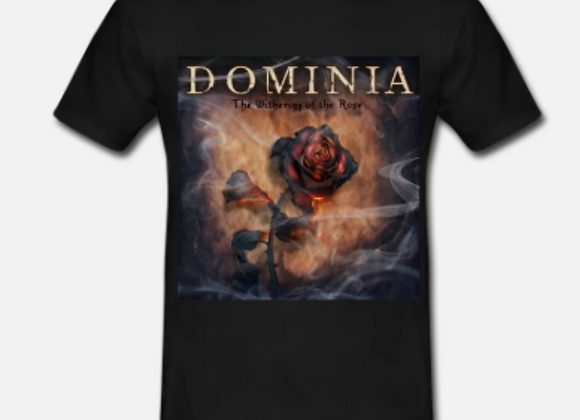 Dominia - The Withering Of The Rose T shirt