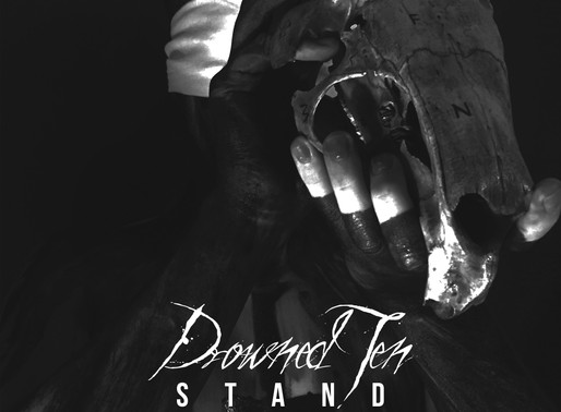 Available now: Drowned Ten - Stand