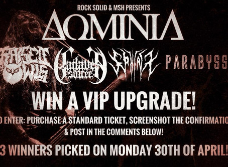 WIN A VIP UPGRADE FOR DOMINIA + SUPPORTS/LONDON/JUNE 15TH