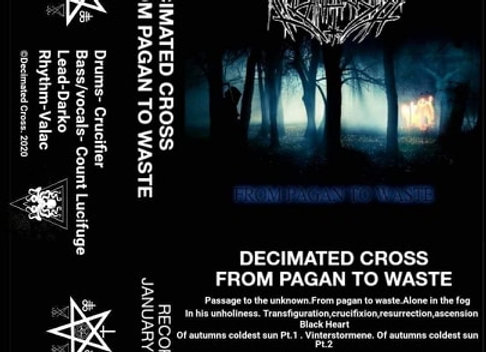 Decimated Cross - From Pagan To Waste (Cassette tape)