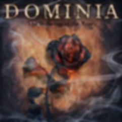DOMINIA - THE WITHERING OF THE ROSE