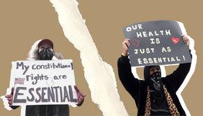 Anti-Quarantine Protests: Backlash Against the Lockdown