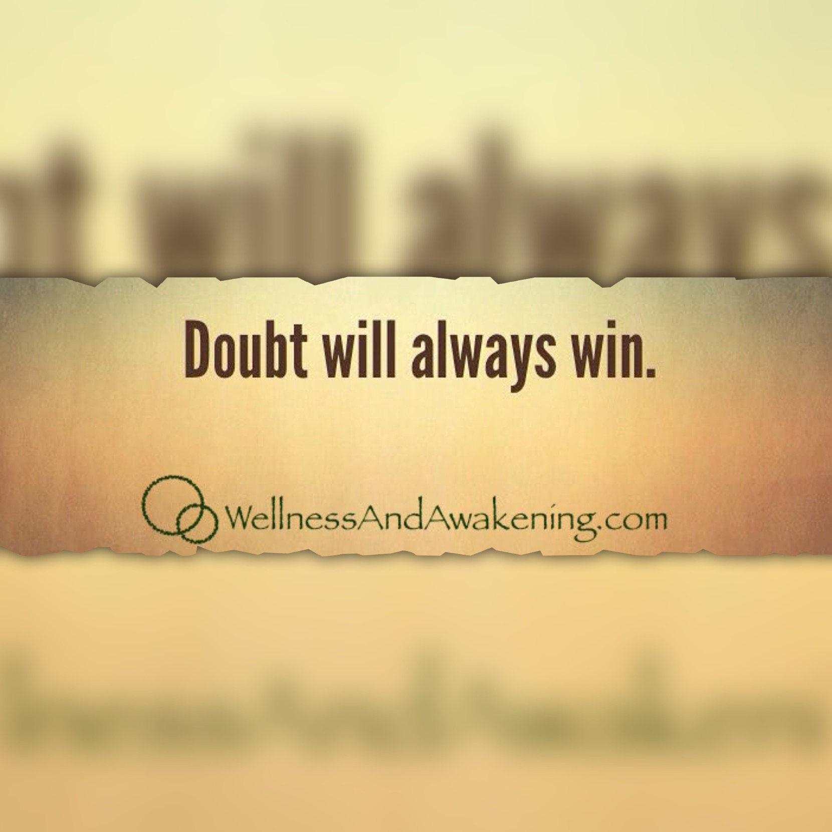 Doubt always wins