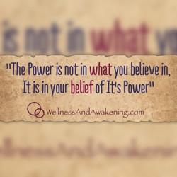 Belief in its power