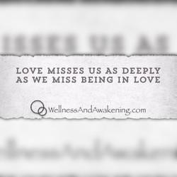 Love misses Us