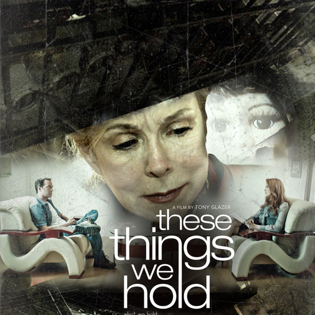 THESE THINGS WE HOLD