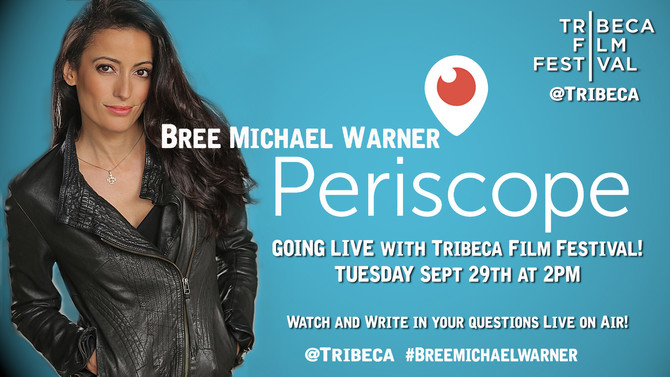 LIVE INTERVIEW on Periscope! Sept. 29th 2PM via @Tribeca
